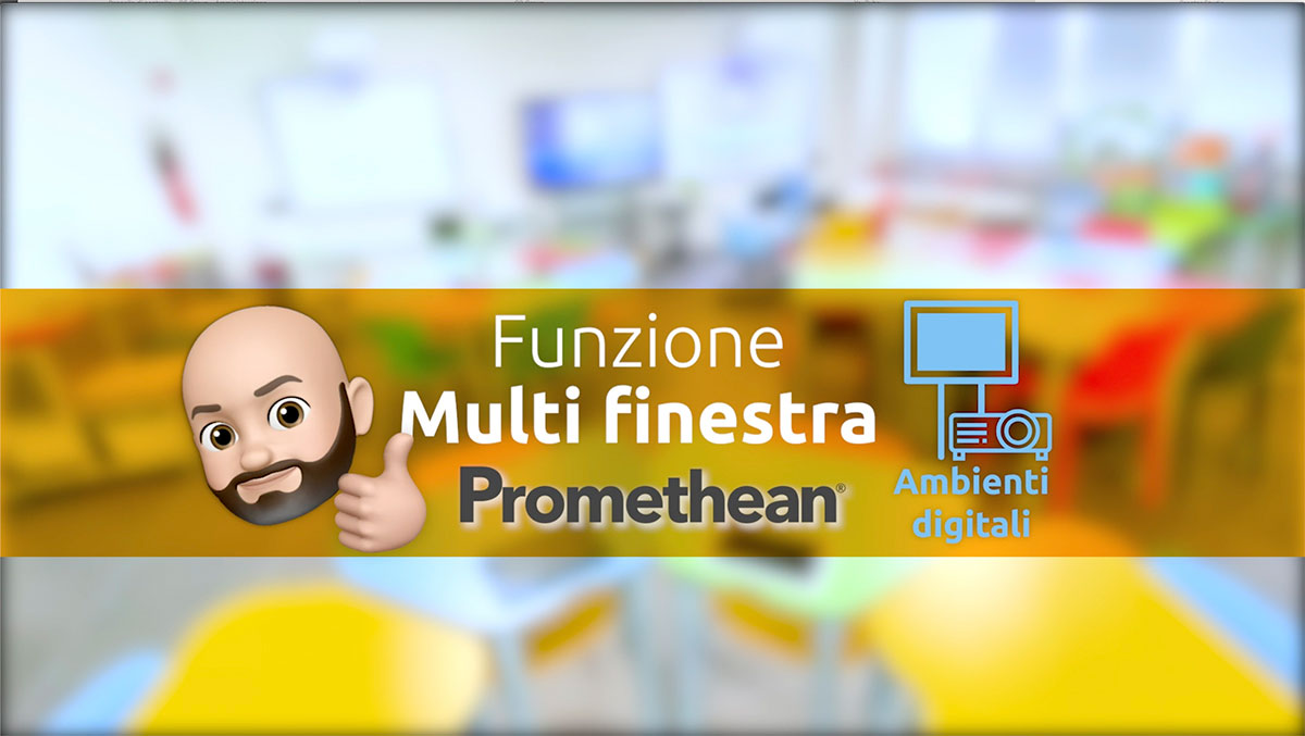 Promethean Multifinestra
